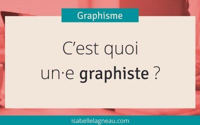 C'est quoi, un graphiste ?