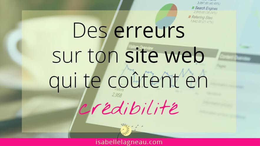 Des erreurs sur un site web qui coûtent en crédibilité
