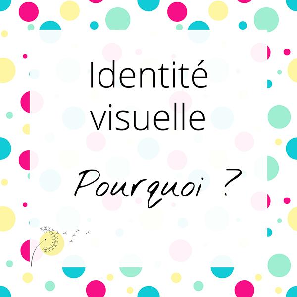 Pourquoi créer son identité visuelle ?