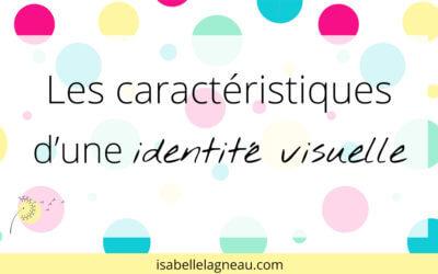 Les caractéristiques d'une identité visuelle