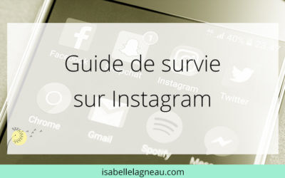 Guide de survie sur Instagram
