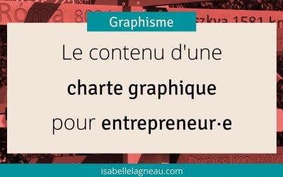 Le contenu d'une charte graphique pour entrepreneur