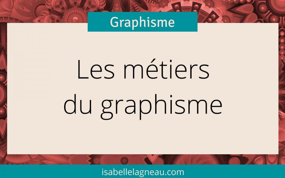 Les métiers du graphisme