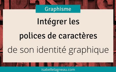 Intégrer les polices de caractères de son identité visuelle