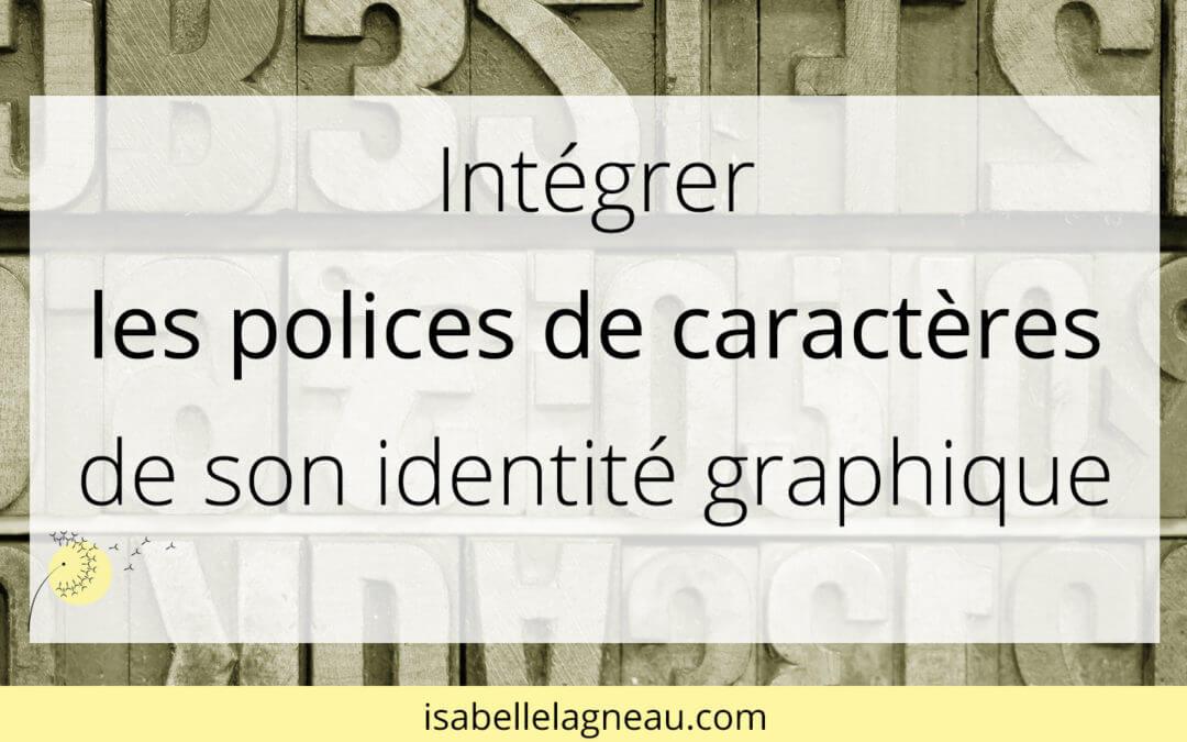 Intégrer les polices de caractères de son identité graphique