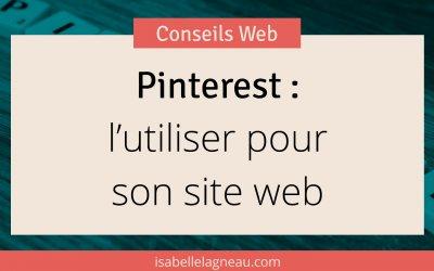 Pinterest : l'utiliser pour son site web